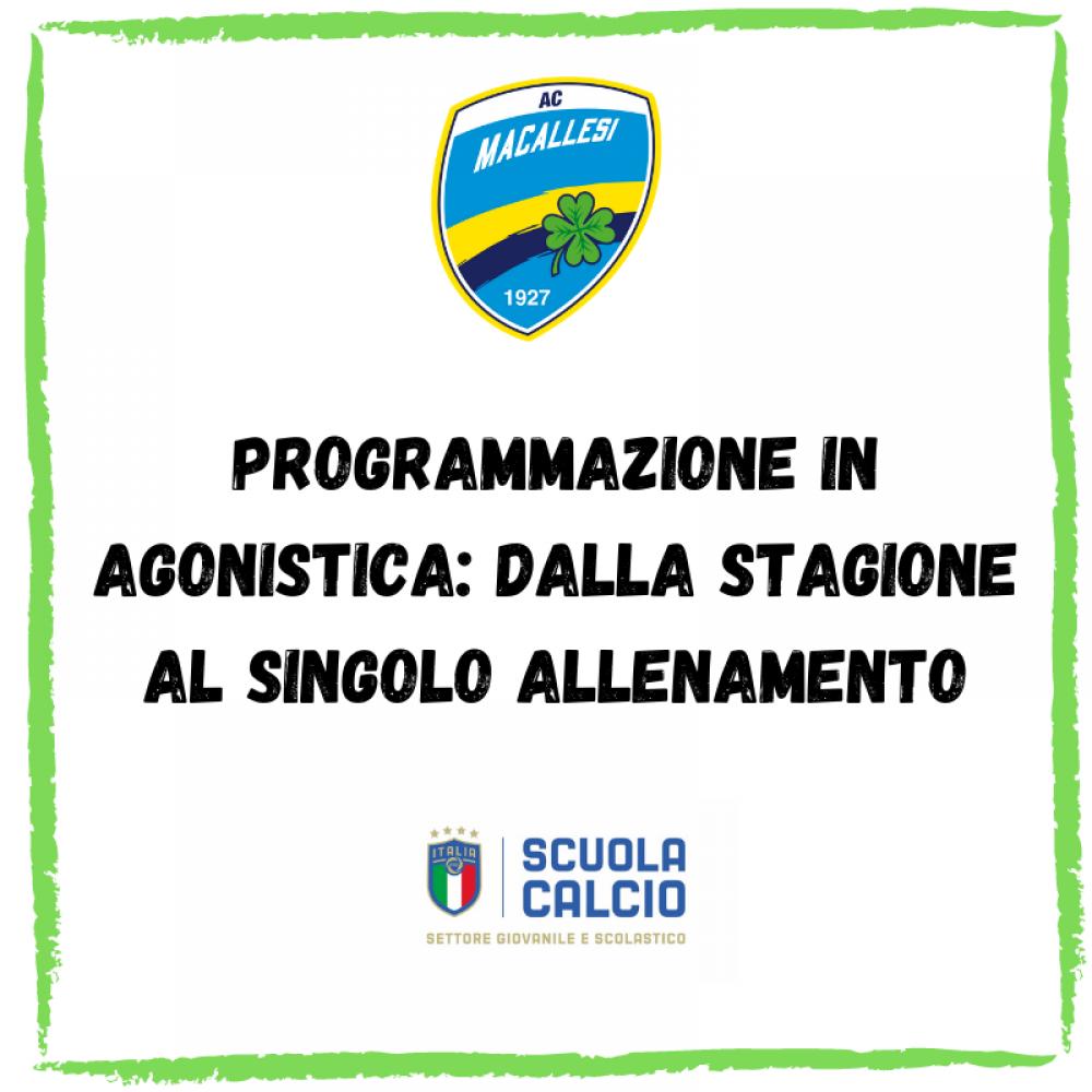 2° Incontro informativo Scuola calcio riconosciuta – Programmazione in agonistica: dalla stagione al singolo allenamento